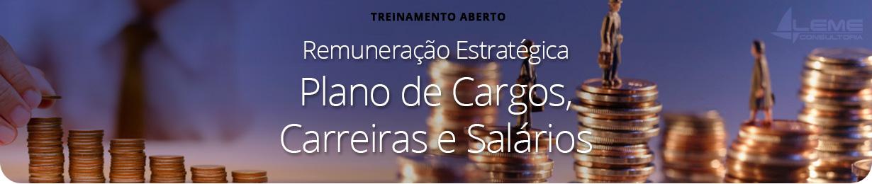 Como estruturar um Plano de Cargos e Salários Integrado à Remuneração Estratégica