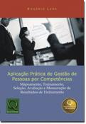 APLICAÇÃO PRÁTICA DA GESTÃO DE PESSOAS POR COMPETÊNCIAS - 2ª Edição
