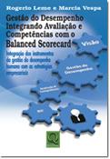 GESTÃO DO DESEMPENHO INTEGRANDO AVALIAÇÃO E COMPETÊNCIAS COM O BSC