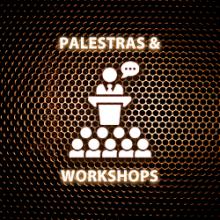 Palestras, Workshops, Convencões e Motivacionais