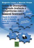 Gestão do Desempenho Integrando Avaliação e Competências com o Balanced Scorecard